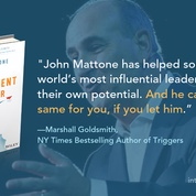 "The Intelligent Leader may be John Mattone's most important work to date. John is one of the most respected executive coaches in the world and a pioneer in leadership development. He has helped some of the world's most influential leaders to unlock their own potential. And he can do the same for you, if you let him."" Forwarded by Marshall Goldsmith"