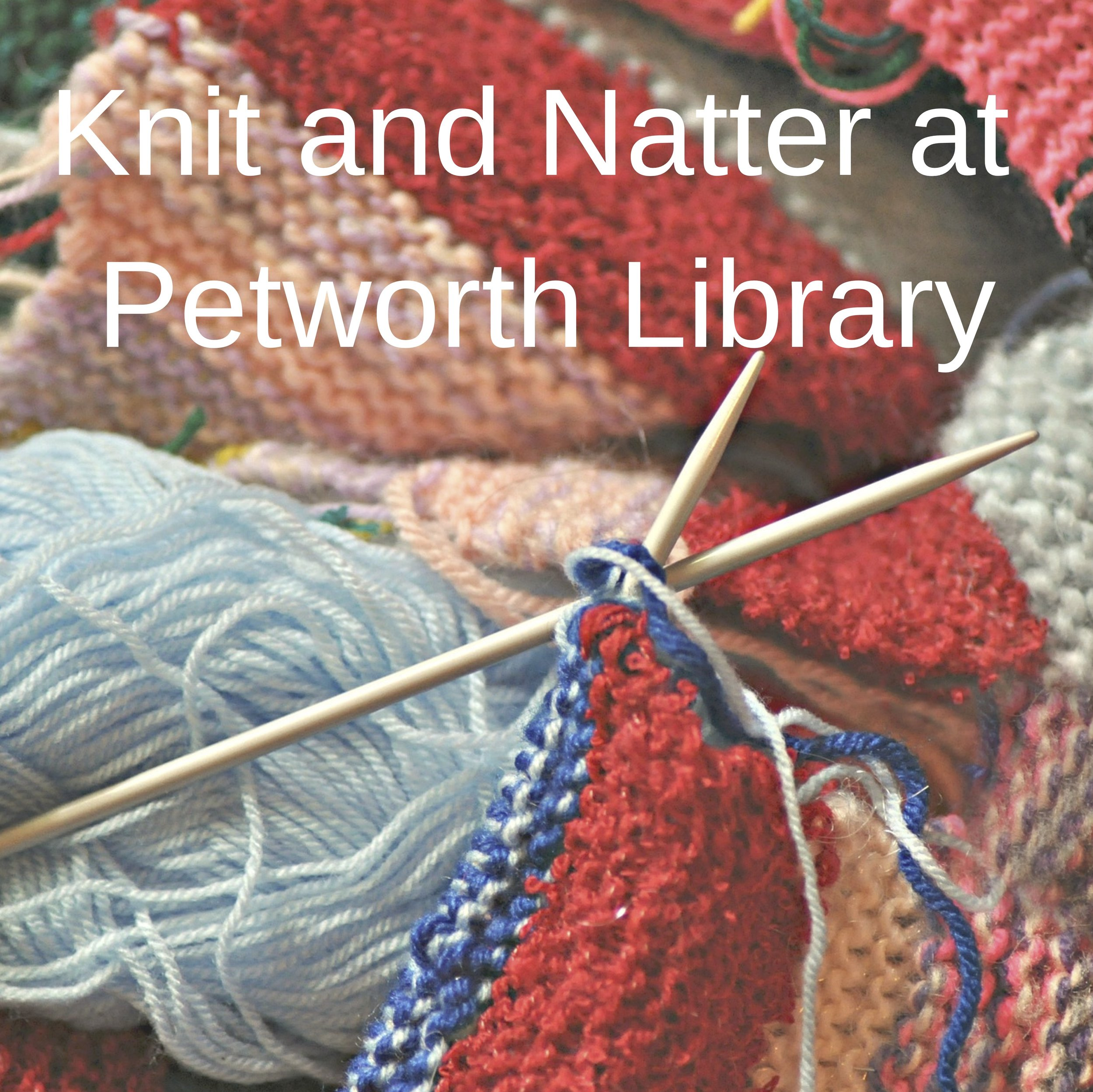 Knit and Natter at Petworth Library.jpg