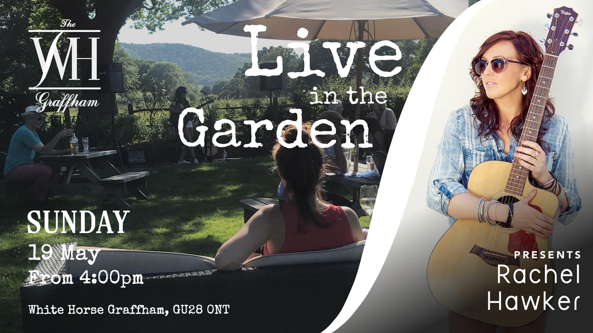 Live in The Garden presents Rachel Hawker