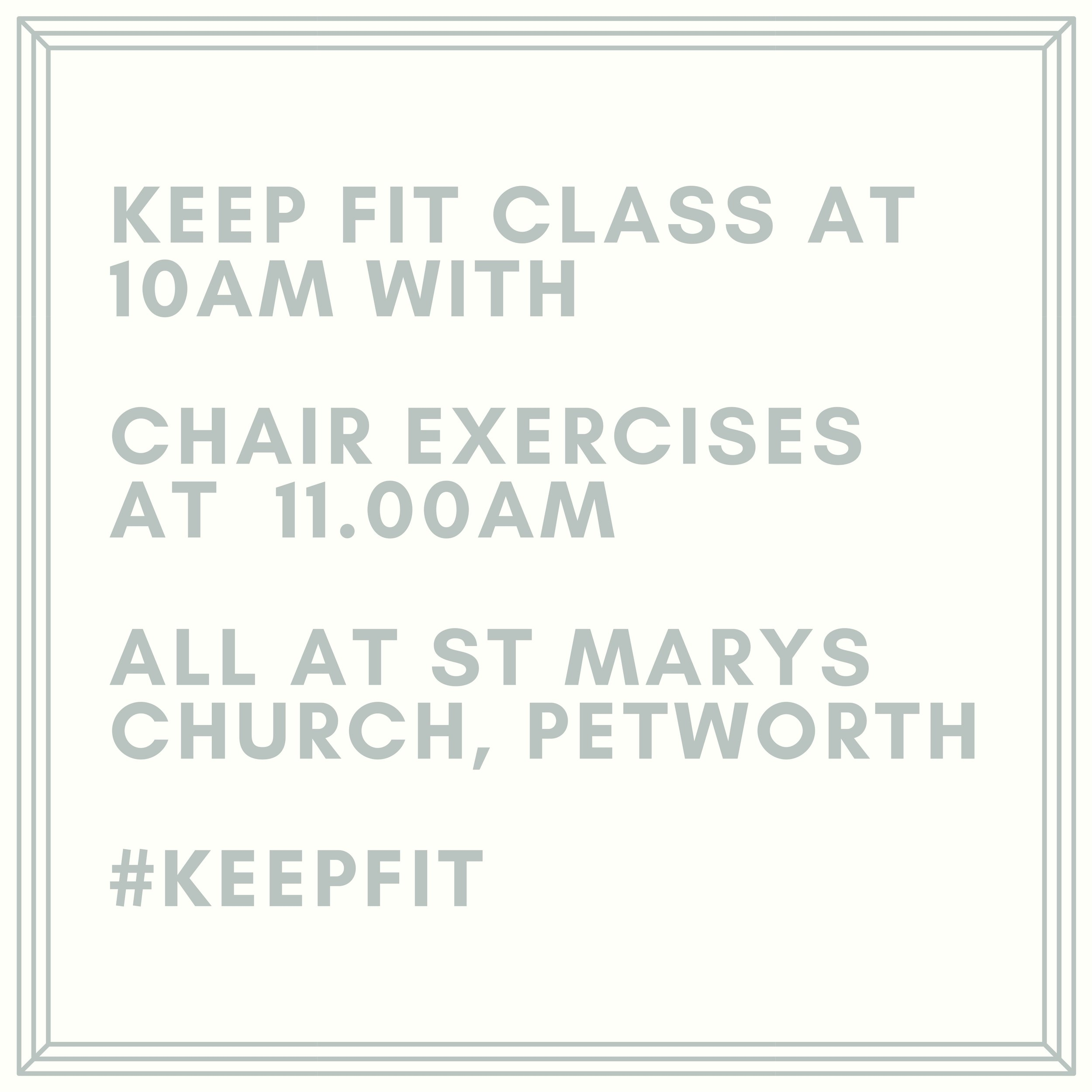 Keep Fit Keep Fit Class at 10am with Chair Exercises at 11.00am.jpg