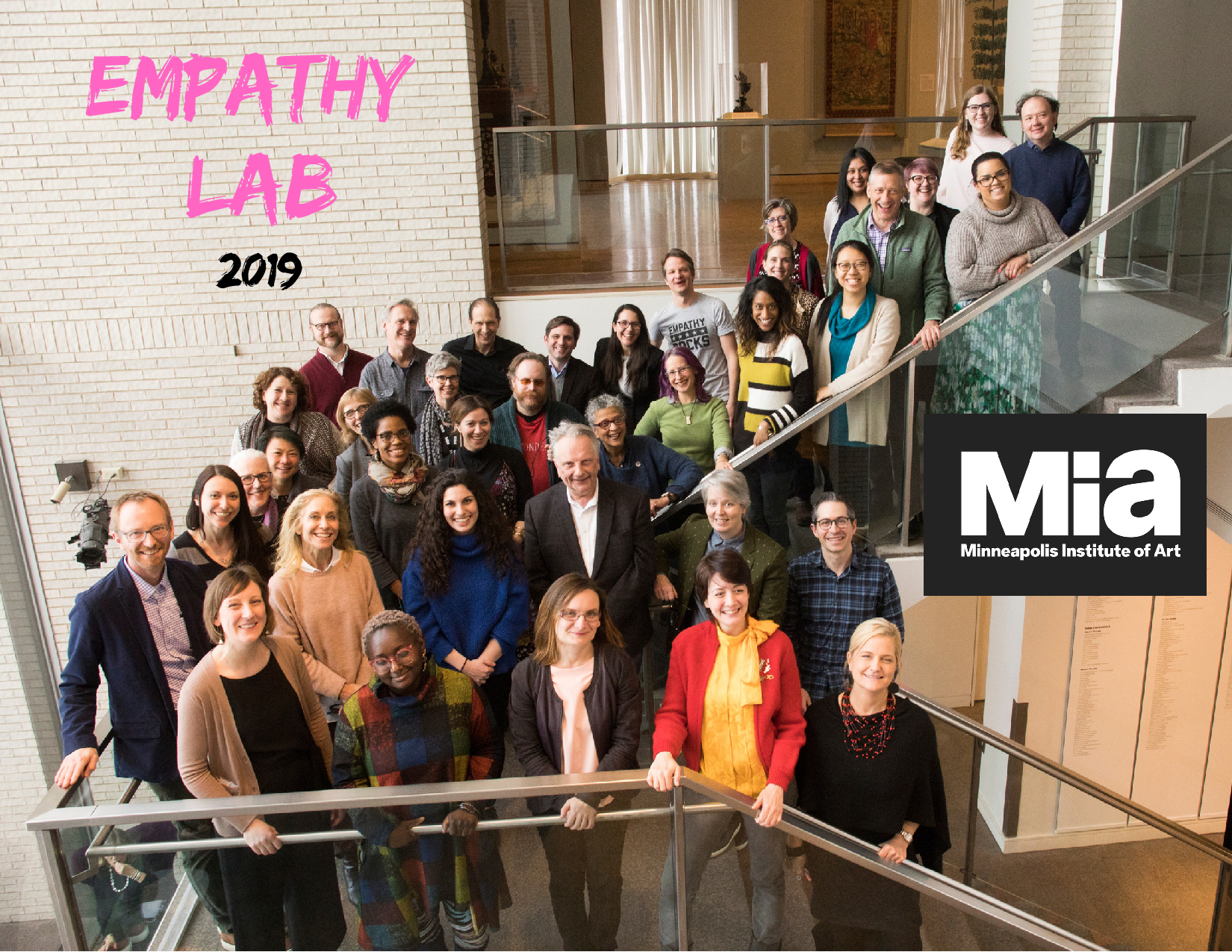 "The photo above was taken at an lively and inspiring two-day ""Empathy Lab"" mini-conference I attended earlier this year (Me - second row).  It was hosted by the Minneapolis Institute of Art's Center for Empathy and Visual Arts. Our efforts focused on finding ways to foster empathy through Mia's collections and programs. What a great group of empathy enthusiasts!"