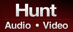Hunt Audio-Video