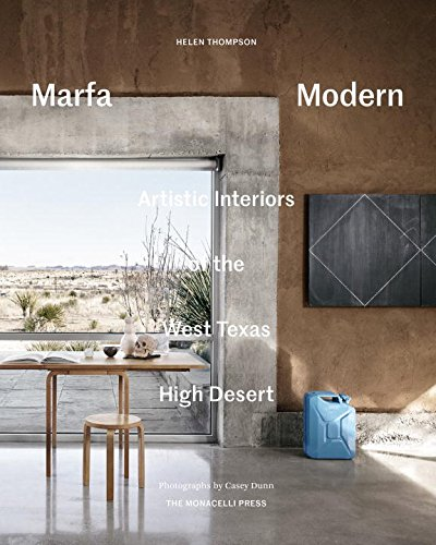 marfa modern: artistic interiors