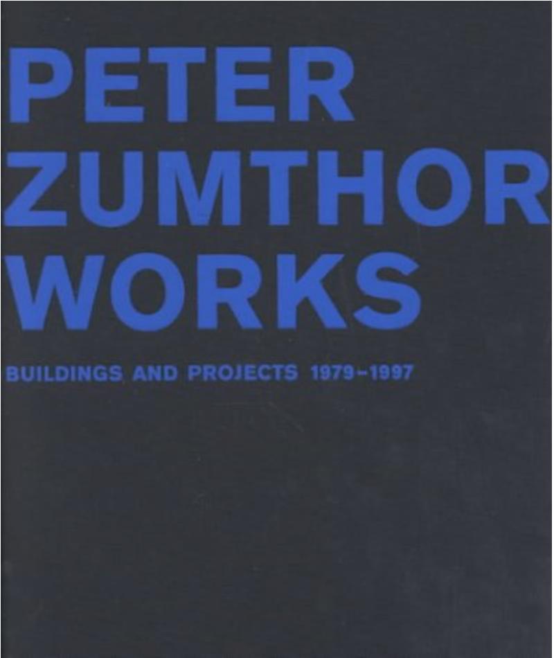 zumthor: works