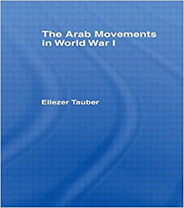 Eliezer  T auber,  The Arab Movements in World War I  (Routledge, 2014) 241.   BAX1900
