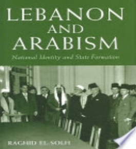 Raghid  S ulh, Lebanon and Arabism, 1936-1945 (Centre for Lebanese Studies & I.B. Tayris, 2004) 51.   BAX1930-5
