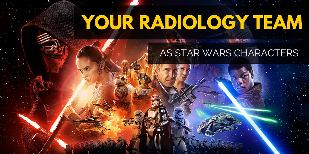 your radiology team as star wars characters