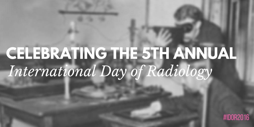 5th annual international day of radiology
