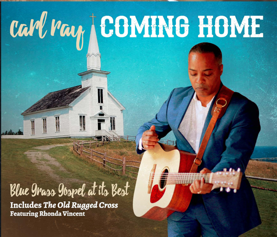 "Ray's 3rd Album: ""Coming Home""                                             Bluegrass Gospel At It's Best"