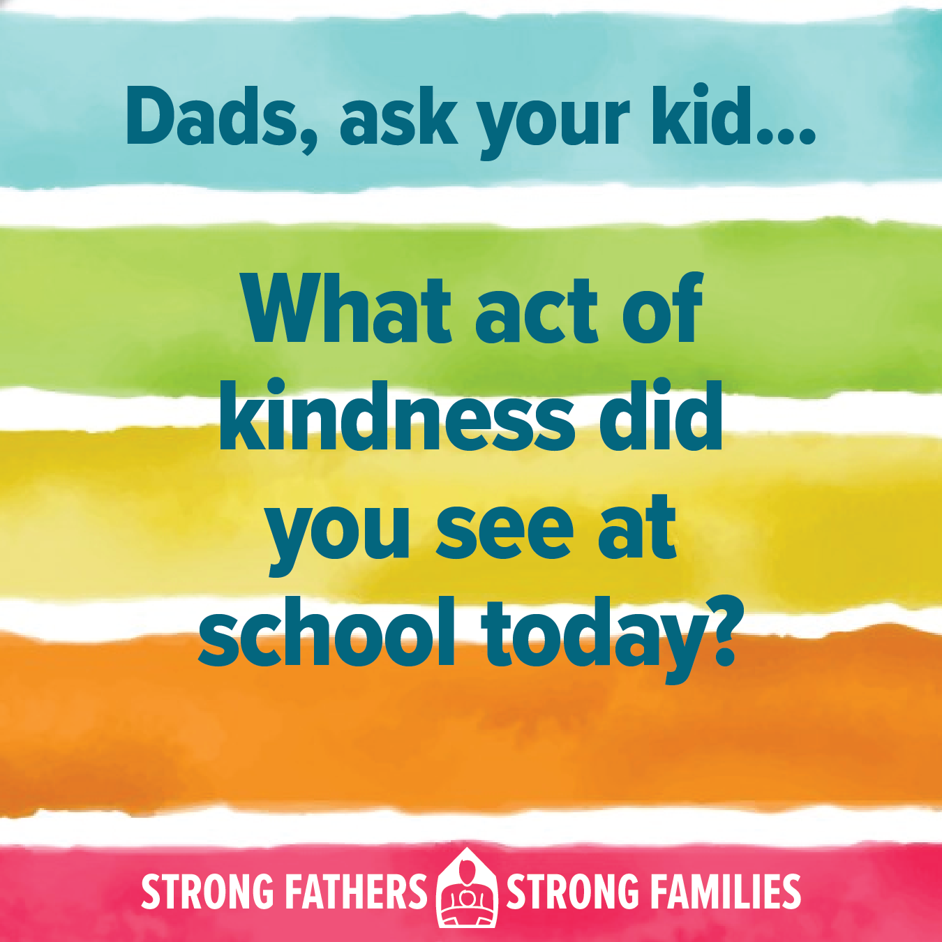 What act of kindness did you see at school today?