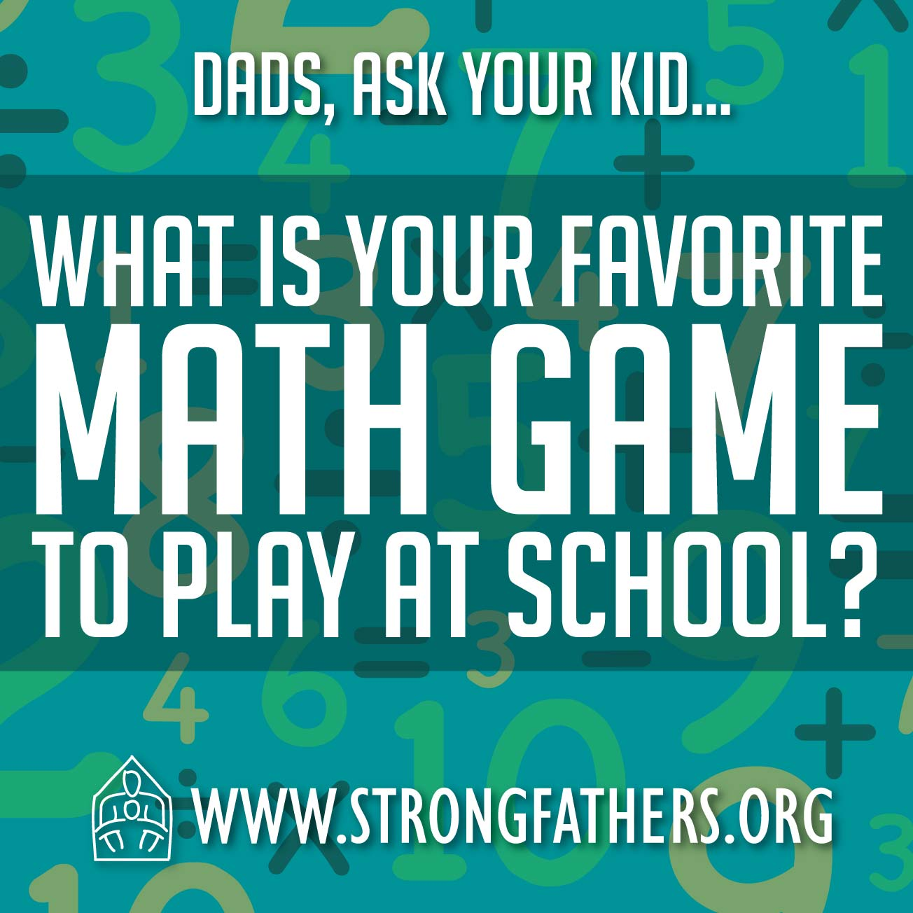 Dads ask your kids what is your favorite math game to play at school?
