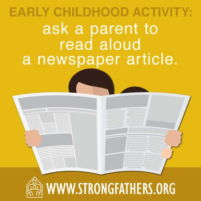Dads, read a newspaper article out loud to your young child.