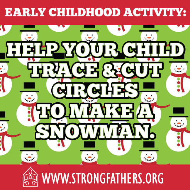 Help your child trace and cut out circles to make a snowman.