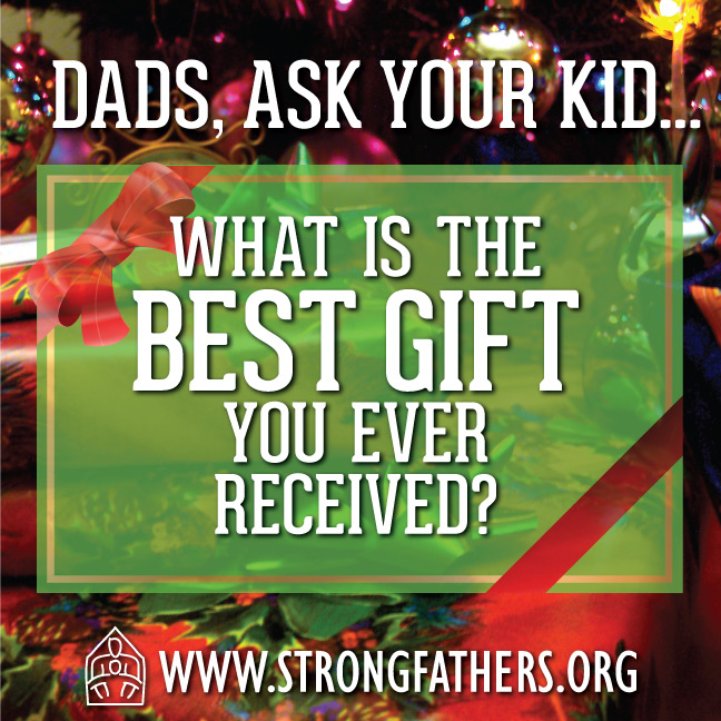 What is the best gift you ever recieved?