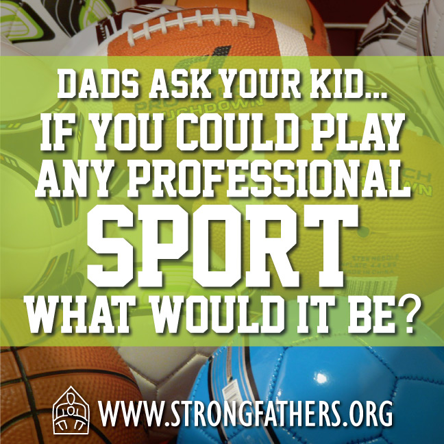If you could play any professional sport what would it be?
