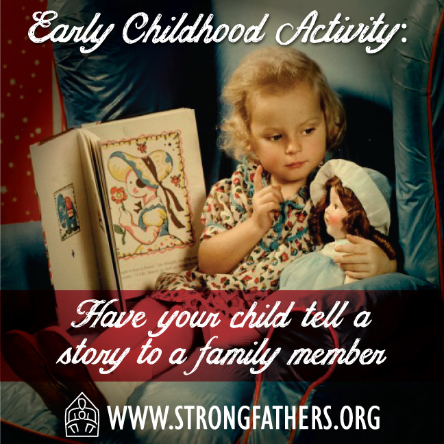 Have your child tell a story to a family member
