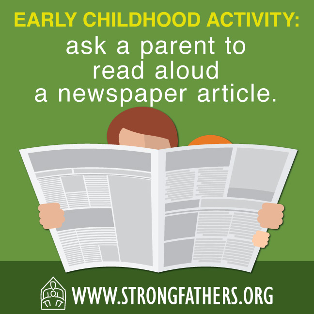 Ask a parent to read aloud a newspaper article