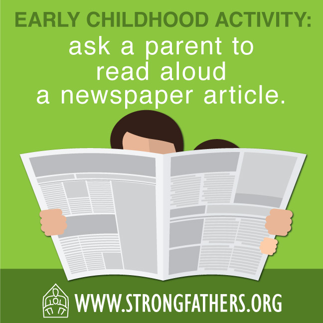 Ask a parent to read aloud a newspaper article.