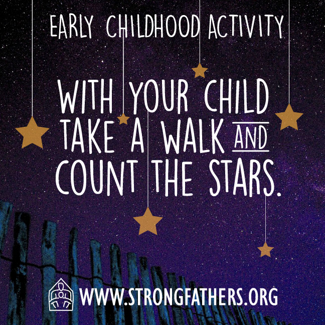 With your child, take a walk and count the stars.