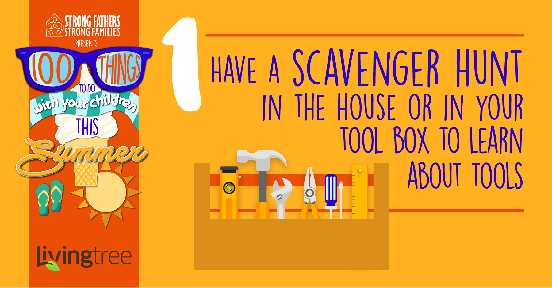 Have a scavenger hunt in the house or in your tool box to learn about tools