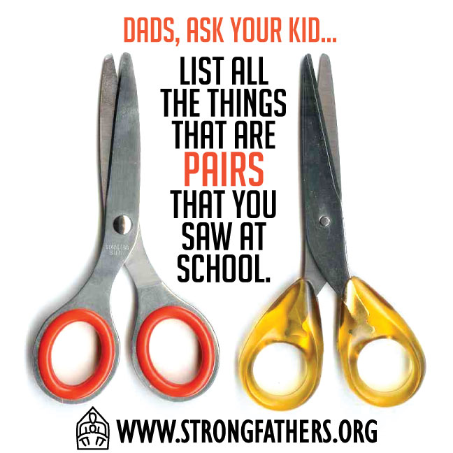 Dads, Ask Your Kid: List All the Things That Are Pairs...