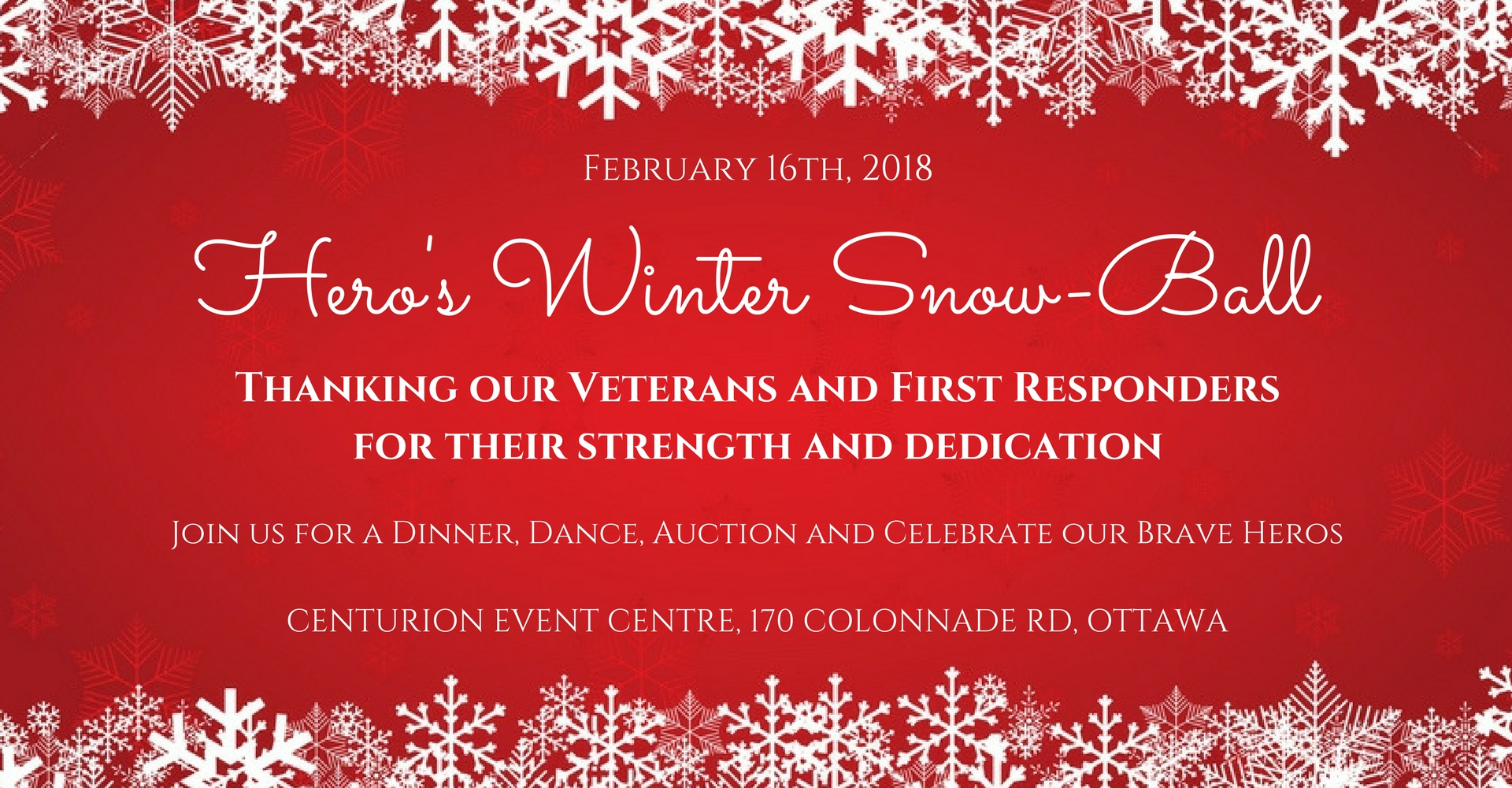 Hero's Winter Snow-Ball   On Friday, February 16th, 2018 we enjoyed our first event supporting wounded warriors which included our veterans and first responders. The evening was capped of with great dancing, amazing food and a beautiful silent auction in support of wounded warriors. We would like to thank everyone who attended and a special thank you to our supporting sponsors.