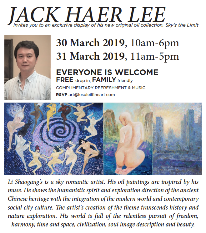 Jack Haer Lee Exhibit  LeSoleil Fine Art Gallery, Vancouver CA March 30, 2019 > 10 am - 6 pm March 31, 2019 > 11 am - 5 pm