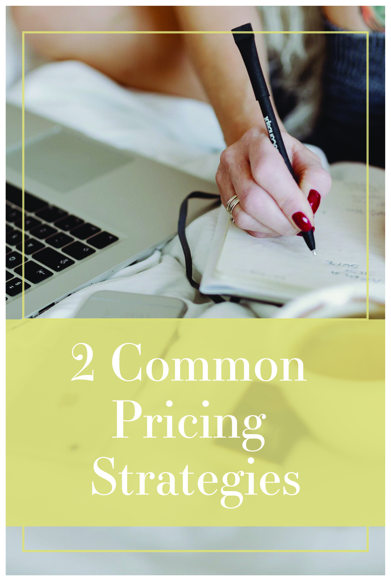 2 Common Pricing Strategies