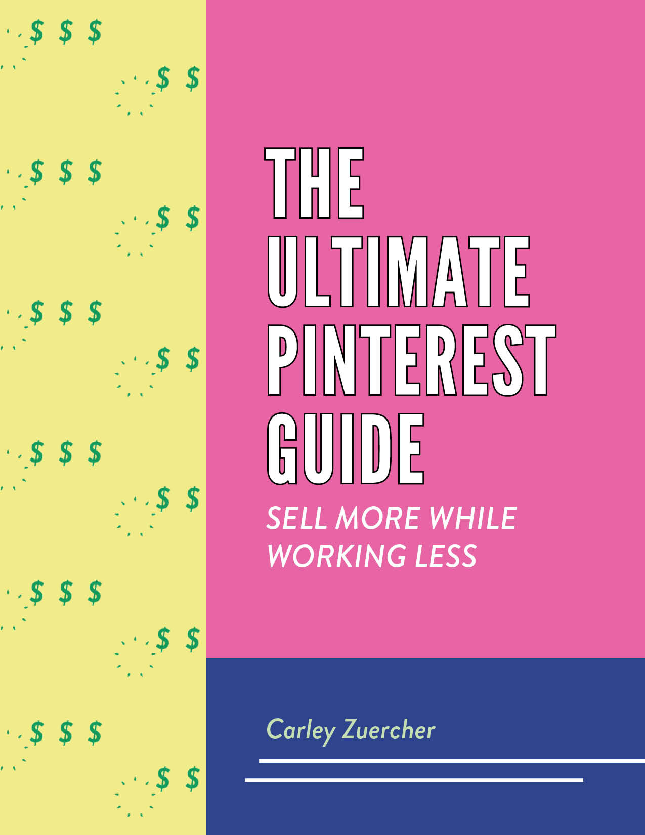 Ultimate Pinterest Guide
