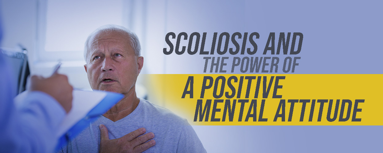 Scoliosis and the Power of a Positive Mental Attitude