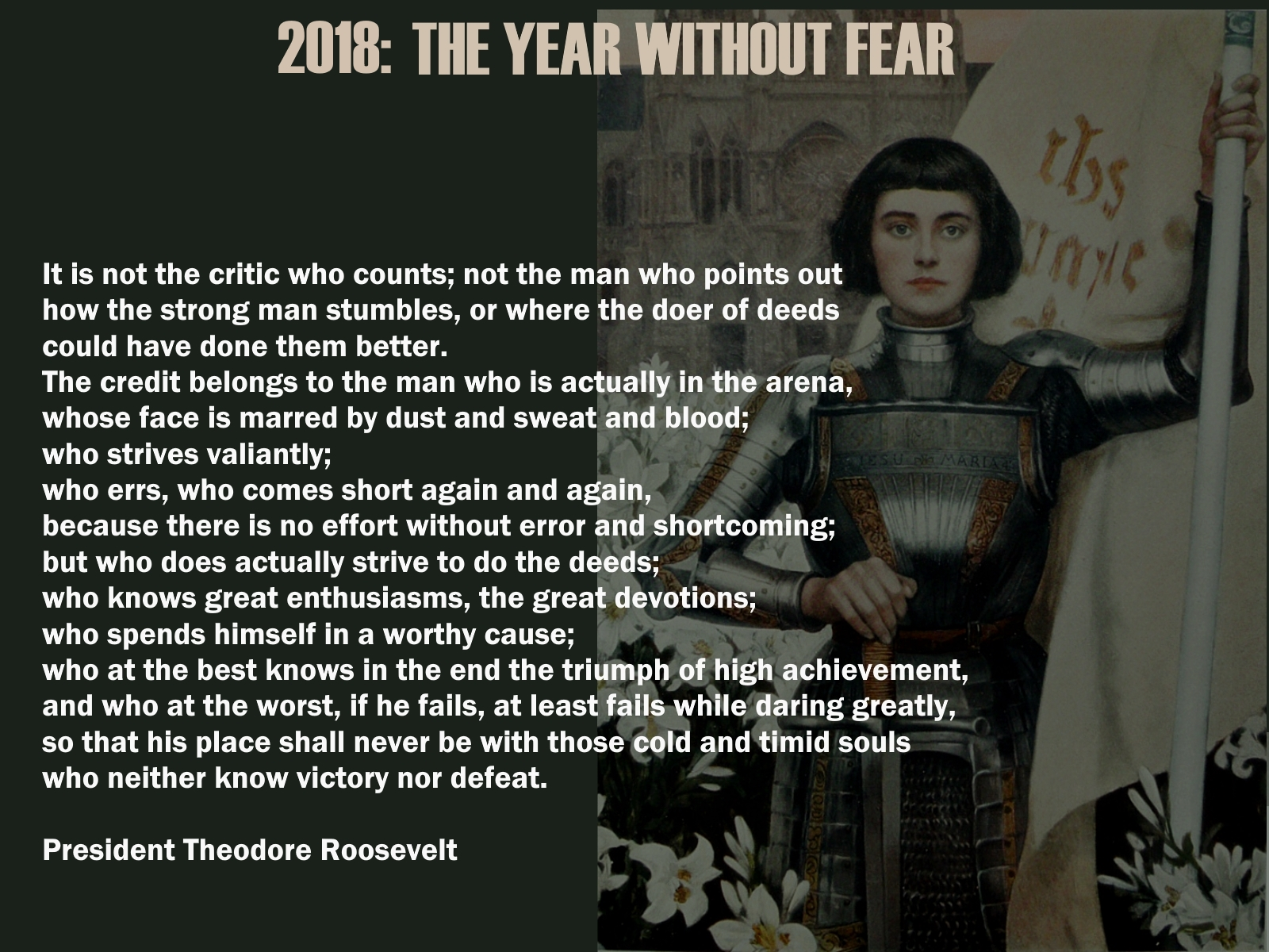 Theodore Roosevelt (& Joan of Arc)