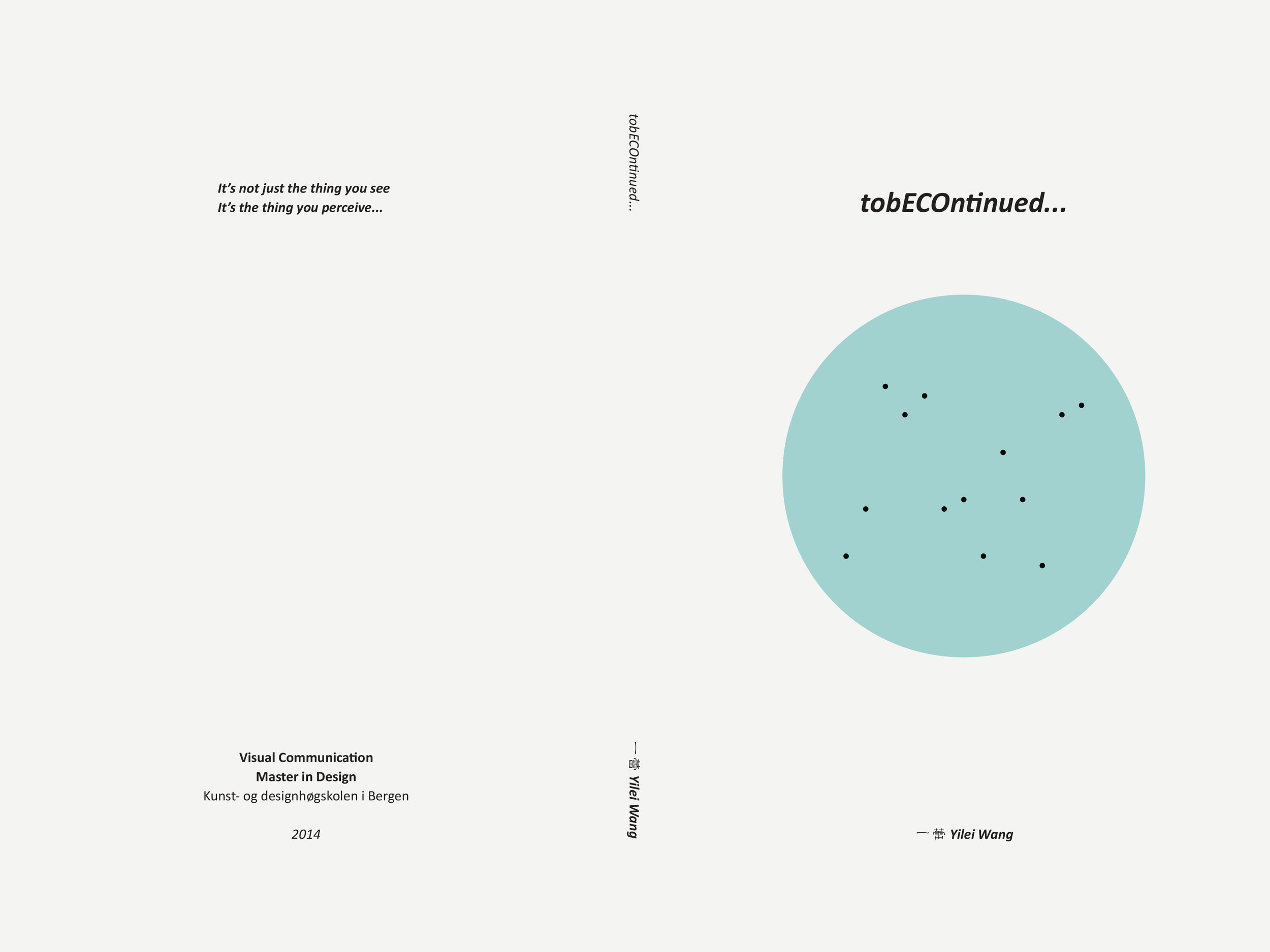 tobECOntinued... / Thesis
