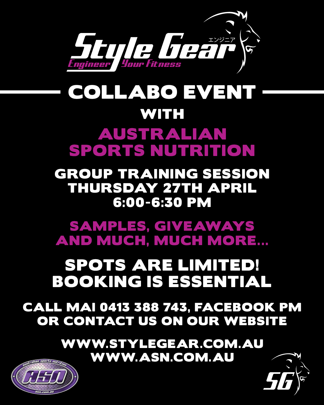 Collabo Event with ASN - Style Gear was super excited to host Australian Sports Nutrition (ASN) on 27th April. We had an amazing group training session with some great samples and giveaways. A big thank you to ASN, plus everyone who came along and made this night so awesome!