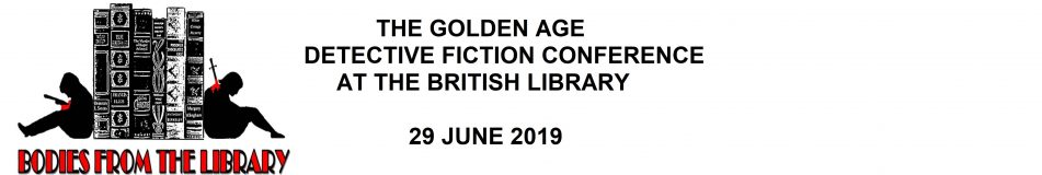 Golden Age - A one day conference celebrating the Golden Age of detective fiction at the British Library