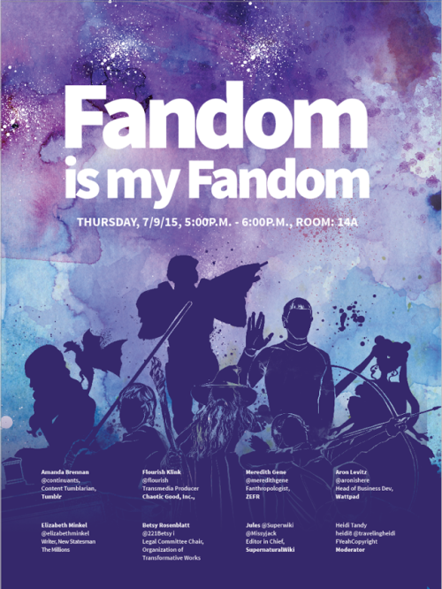 "A poster advertising the ""Fandom is my Fandom"" panel, featuring a variety of fandom figures (Spock, Gandalf, Katniss, Daenerys, Sailor Moon) in silhouette."