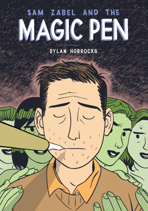 The cover of  Sam Zabel and the Magic Pen  by Dylan Horrocks. A pen draws a man in collared shirt and sweater, who is mobbed by (possibly nude) green women.