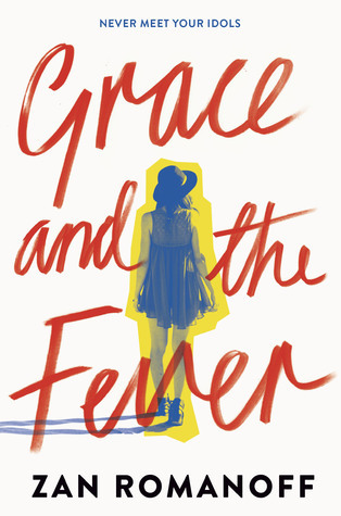 The cover of Zan Romanoff's book  Grace and the Fever , featuring an image of a person wearing a baby doll dress and fedora, walking away from the viewer.