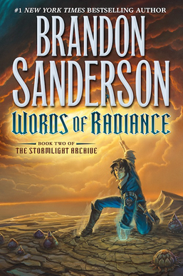 The cover of Brandon Sanderson's novel  Words of Radiance , featuring a sorcerer-looking guy doing something magical involving a storm (?) maybe?