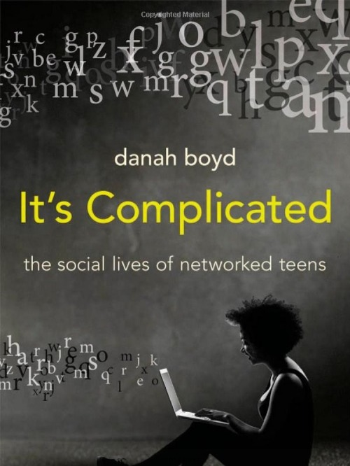 The cover of danah boyd's book  It's Complicated .