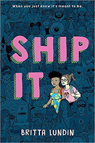The cover of Britta Lundin's book  Ship It , featuring two cartoon girls making their way through a sea of people, evidently at a con.