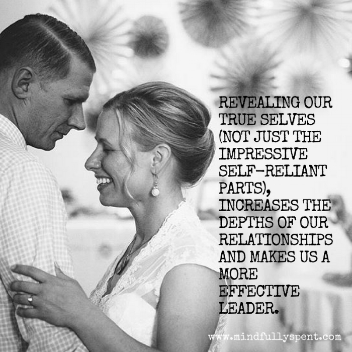 When we allow the people we love to see us in our time of need, it is an important kind of intimacy. (In fact,  always being positive, strong, and perfectly put together can be signs of a fear of intimacy. )   Revealing our true selves (not just the impressive self-reliant parts), increases the depths of our relationships and  makes us a more effective workplace leader .  Accepting help can remind us that we are loved for reasons that run much deeper than convenience.