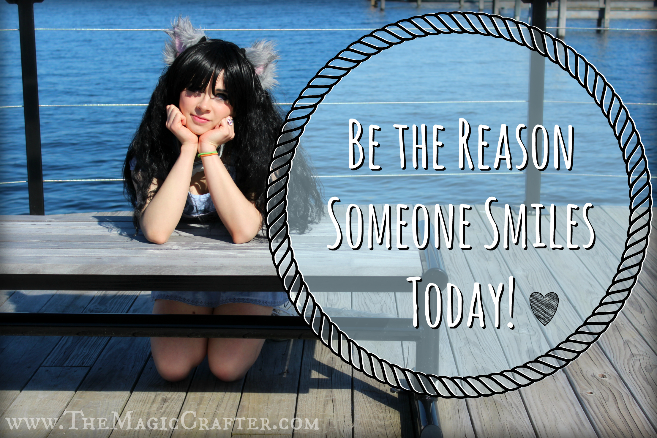 Catgirl smiling- Be the reason someone smiles today (quote).
