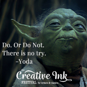 Do. Or Do Not.There is no try. -Yoda.png