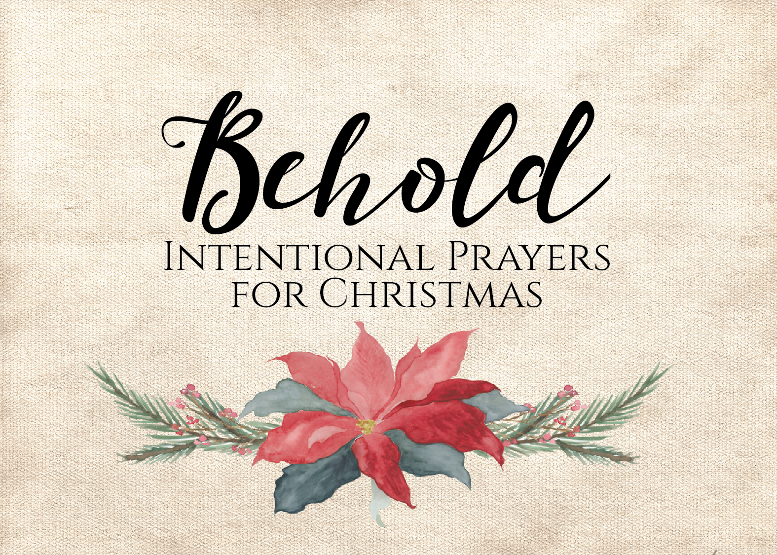 Behold - Intentional Prayers for Advent-01.png
