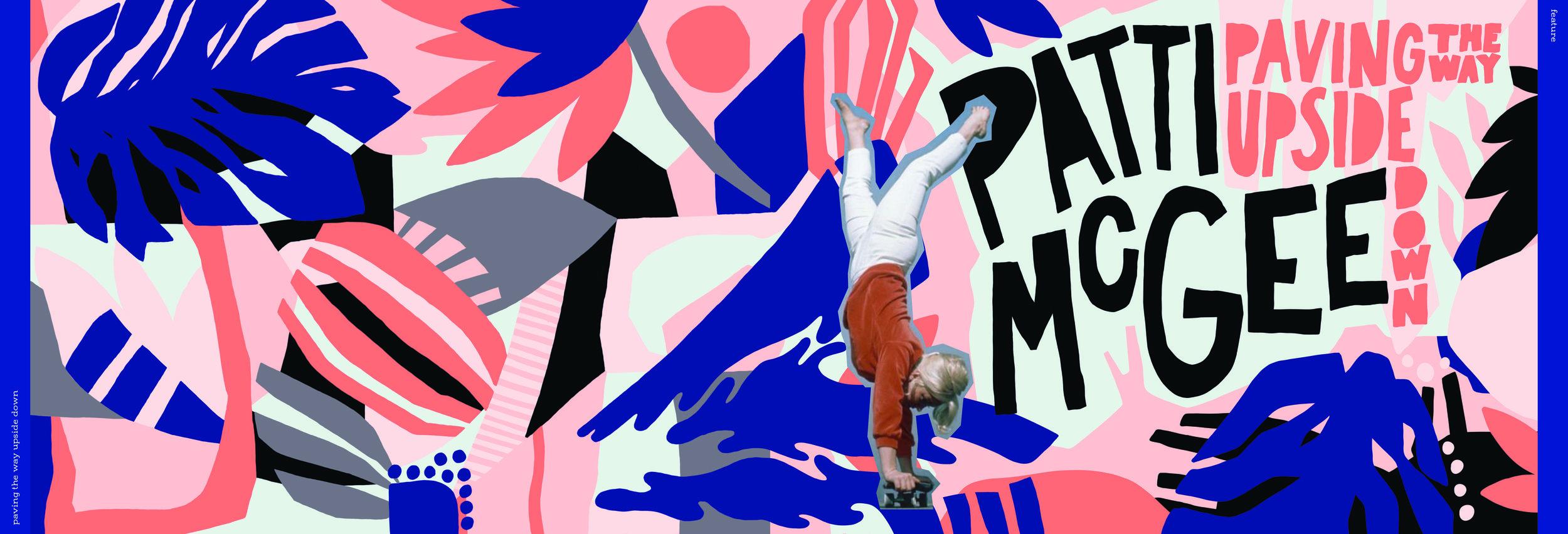 Patti McGee: Paving the Way Upside Down