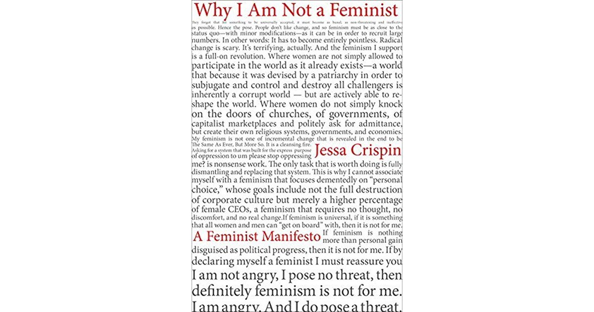 Why I am not a Feminist.jpg
