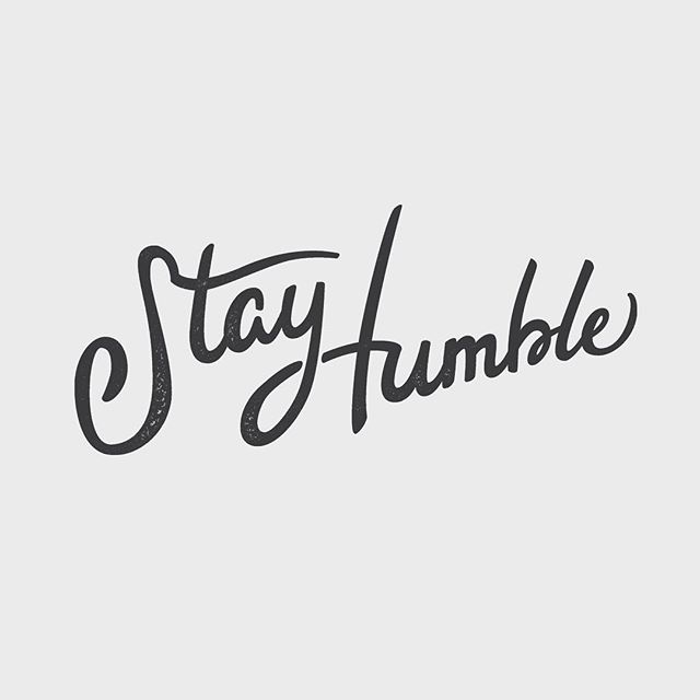 Stay Humble. Gratitude for all I have and all I am able to give. #stayhumble #bekind