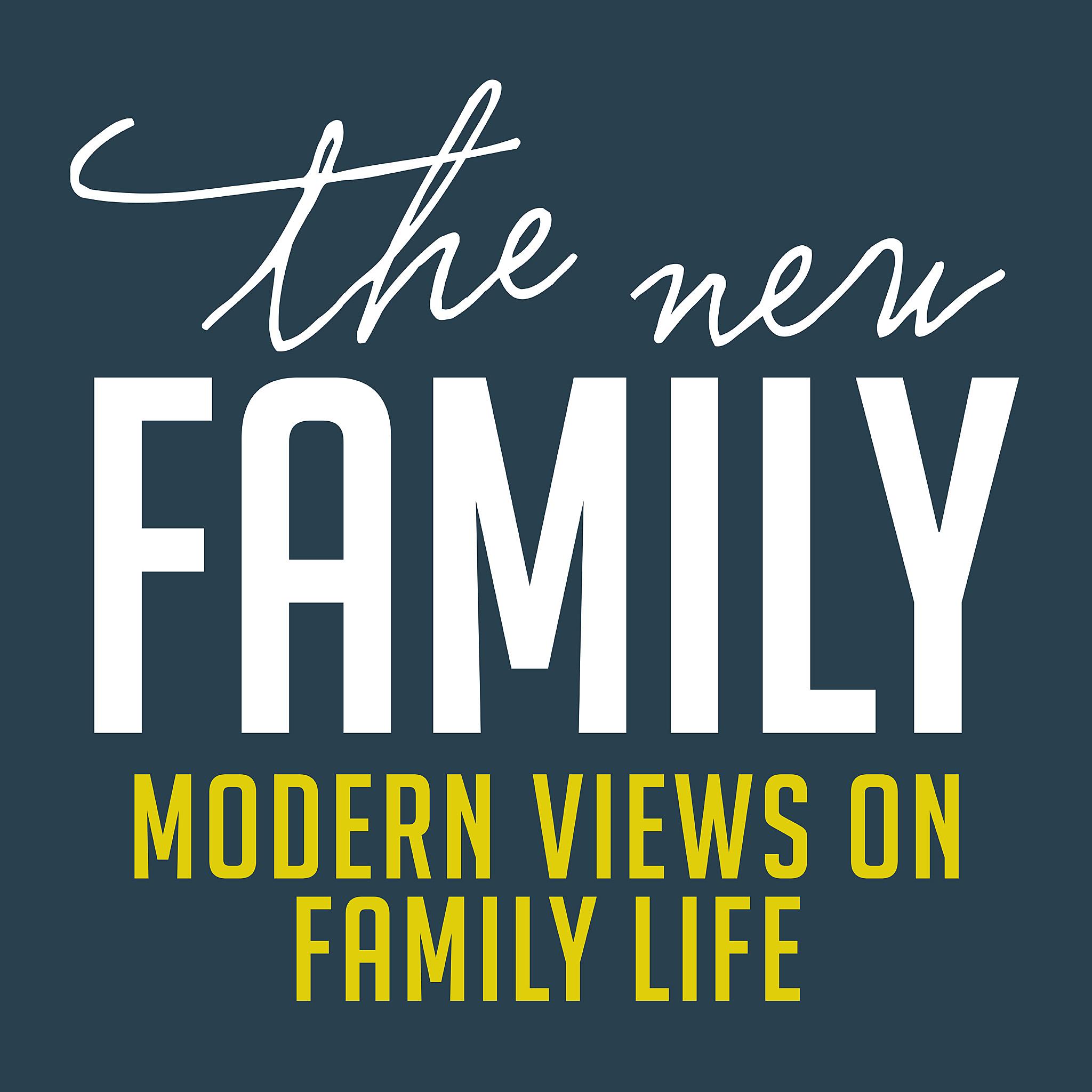 thenewfamily_podcastv2_1_2048.jpg