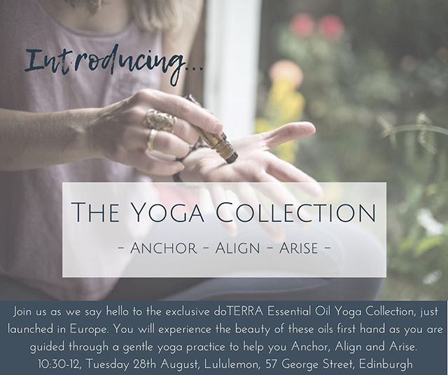 This is going to be a gorgeous event that I am hosting with my divine pal Maggie McGeever of Light Heart Life.  As some of you know I am on a bit of a mission to spread the word about how we can live the best version of our life, and keep our vibe high. Some of the most valuable tools in my Essential Self Care toolkit are Yoga, Meditation and doTERRA Essential Oils. So I am delighted to be doing this collaboration at Lululemon next week with Maggie to combine all three!  We're going to explore the wonderful world of essential oils and discover how they can enhance your yoga and meditation practice. This workshop will begin with an introduction to doTERRA essential oils by me, then we will move into a steady yoga flow led by Maggie McGeever of @lightheartlife yoga and coaching, where we will explore the oils and how they can support our practice. You can expect a lighthearted and reflective class, with plenty of time for stillness and contemplation, close attention to and appreciation for our breath and a warm encouragement to enhance our connection to ourselves and, with that, our openness to the world around us. £10 entry (redeemable against purchase of oils) includes workshop and goodie bag containing oil samples of the collection, and inspiration for how to use the oils at home to support balance, calm and connection in your daily life.  #yoga #yogaandoils #doterra #liveyourbestlife #essentialselfcare  #edinburghfestival #iloveedinburgh #takeabreath