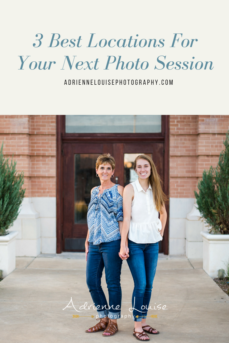 3 Best Locations For Your Photo Session | adriennelouisephotography.com